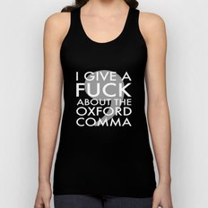 i give a fuck about the oxford comma Unisex Tank Top
