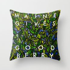 Maine Gives Good Berry Throw Pillow