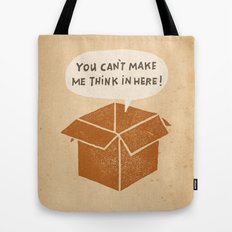 you can't make me think in here Tote Bag
