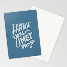 Have You Met Me? Stationery Cards