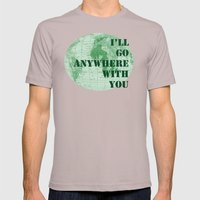 I'll Go Anywhere With You Mens Fitted Tee Cinder SMALL