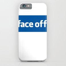 2010 - Face Off Slim Case iPhone 6s