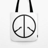 Peace struggle Tote Bag