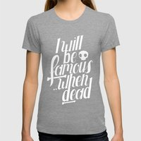Famous.. Womens Fitted Tee Tri-Grey SMALL