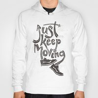 Just Keep Moving Hoody