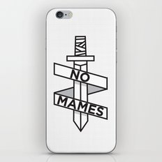 NO MAMES iPhone & iPod Skin