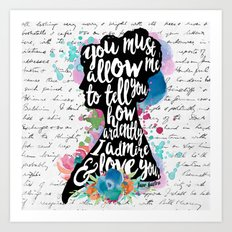 Mr. Darcy - Ardently Admire & Love You Art Print