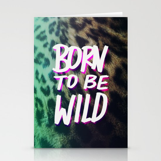 Born to Be Wild Stationery Card