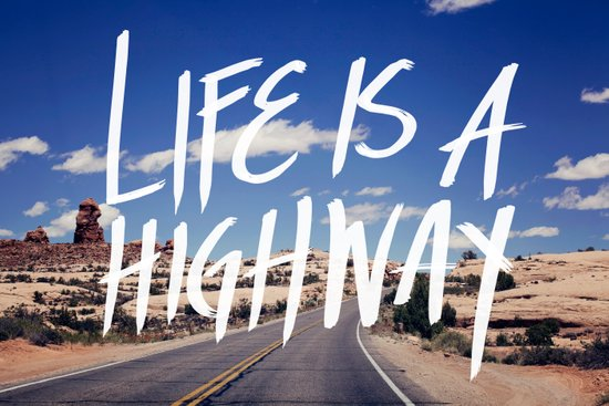 Life Is A Highway Art Print