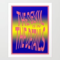 The Devil is in the Details  Art Print