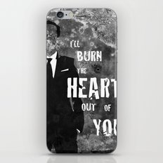 I'll Burn the Heart Out of You iPhone & iPod Skin