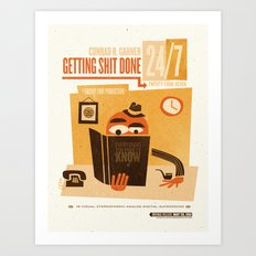 Getting S*** Done Art Print