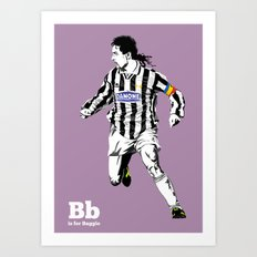 B is for Baggio Art Print