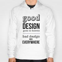 Good Design Goes To Heav… Hoody