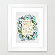 Anything's Possible Framed Art Print