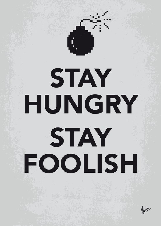 My Stay Hungry Stay Foolish poster Canvas Print
