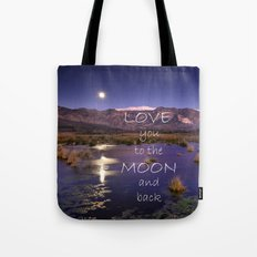 Love you to the moon and back.  Valentine's Day Tote Bag