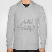 Hello beautiful quote hand-lettered Hoody