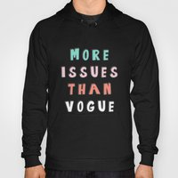 More Issues Than Vogue  Hoody