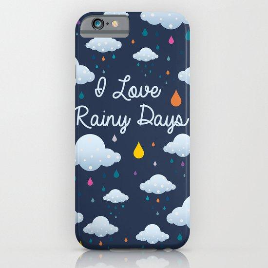 I Love Rainy Days: I Love Rainy Days IPhone & IPod Case By Piktorama