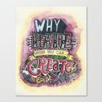 Hate/Create Canvas Print