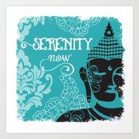Serenity Now Art Print