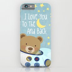 I love you to the moon and back iPhone 6s Slim Case