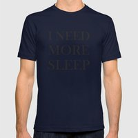 I NEED MORE SLEEP Mens Fitted Tee Navy SMALL