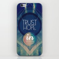 Trust hope in a damned age iPhone & iPod Skin