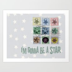 Gonna Be A Star Art Print