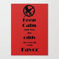 Keep Calm And May The Odds Canvas Print