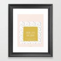 Dream, Love & Laugh Framed Art Print