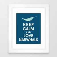 Keep Calm and Love Narwhals Framed Art Print