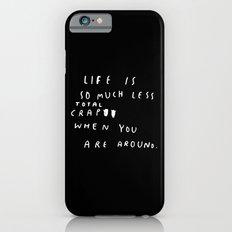TOTAL CRAP iPhone 6 Slim Case