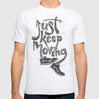 Just Keep Moving Mens Fitted Tee Ash Grey SMALL