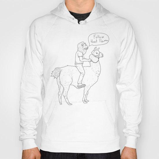 Follow that llama ! Hoody