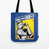 Stormtrooper: 'WE CAN PEW-PEW IT!' Tote Bag