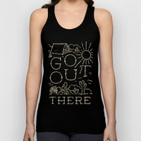 Go Out There Unisex Tank Top