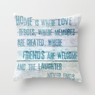 Home Of Love And Laughte… Throw Pillow