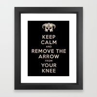 Keep Calm And Remove The Arrow From Your Knee Framed Art Print