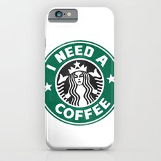 I need a coffee! Slim Case iPhone 6s