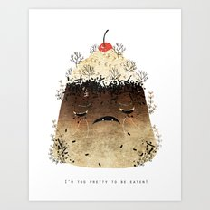 Black Forest: Too pretty to be eat! Art Print