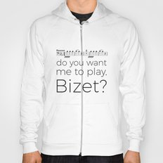 Bassoon - Do you want me to play, Bizet? (white) Hoody