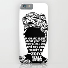 ZNH - If You Are Silent - Black Lives Matter - Series - Black Voices iPhone 6s Slim Case