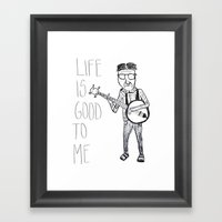 Life Is Good To Me Framed Art Print