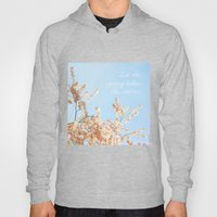 Let the spring takes its course Hoody