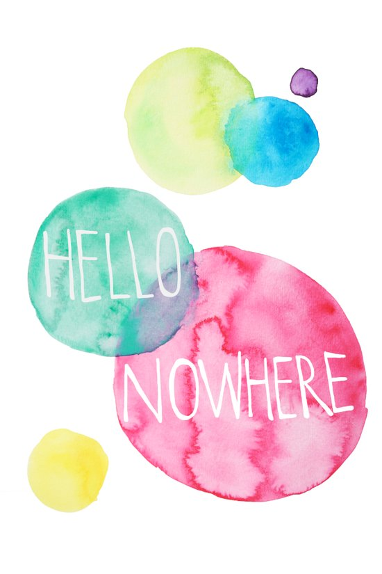 Hello Nowhere Art Print
