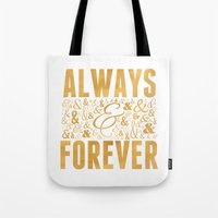 Always & Forever Tote Bag