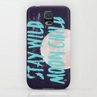 Stay Wild Moon Child Galaxy S5 Slim Case