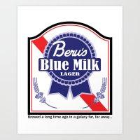 Beru's Blue Milk Lager Art Print